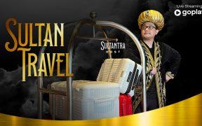 Travelling Ala Sultan di Live Show Sultan Travel Yuk!
